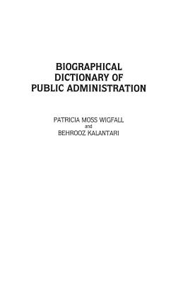 Biographical Dictionary of Public Administration Cover Image