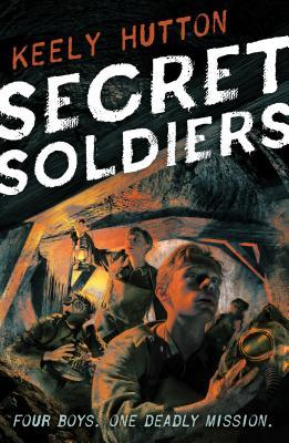 Secret Soldiers: A Novel Cover Image