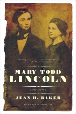 Mary Todd Lincoln: A Biography Cover Image