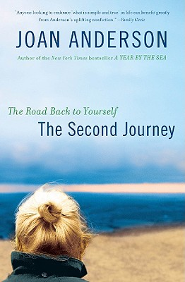 The Second Journey: The Road Back to Yourself Cover Image