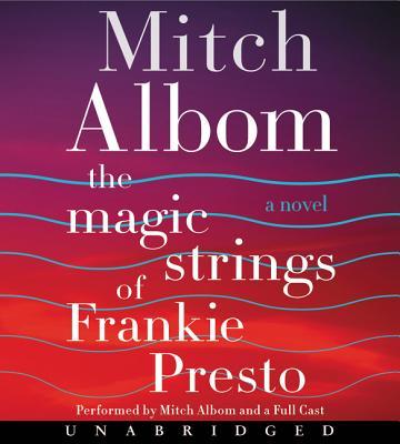 The Magic Strings of Frankie Presto Cover Image