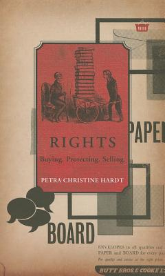 Rights: Buying, Protecting, Selling (The German List) Cover Image