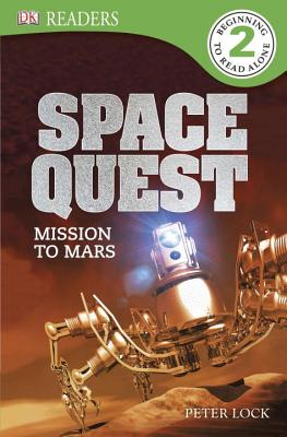 DK Readers L2: Space Quest: Mission to Mars (DK Readers Level 2) Cover Image