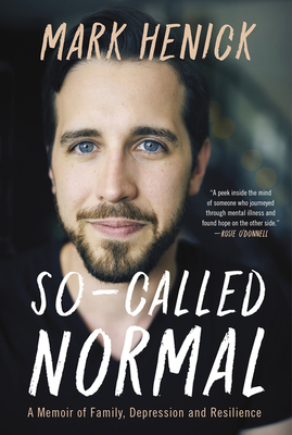 So-Called Normal: A Memoir of Family, Depression and Resilience cover