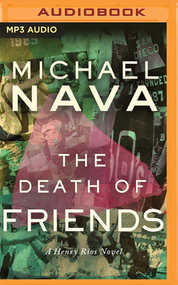 The Death of Friends: A Henry Rios Novel (Henry Rios Mysteries #6) Cover Image