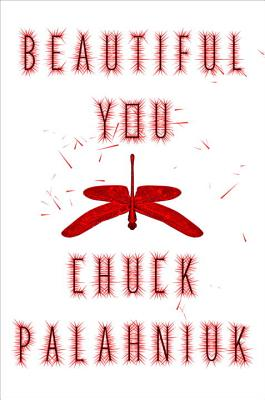 Beautiful You (Hardcover) By Chuck Palahniuk