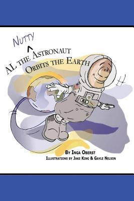 AL the Nutty Astronaut Orbits the Earth Cover Image