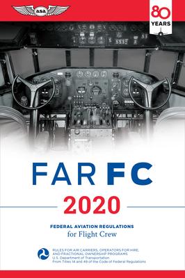 Far-FC 2020: Federal Aviation Regulations for Flight Crew (Far/Aim) Cover Image