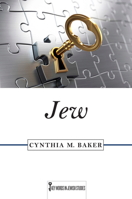 Cover for Jew (Key Words in Jewish Studies)