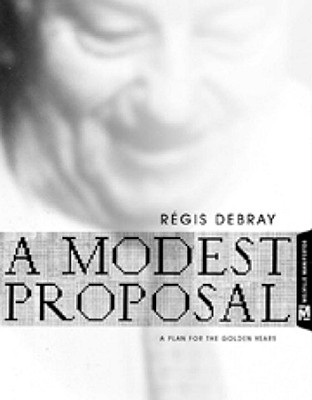 A Modest Proposal: A Plan for the Golden Years Cover Image