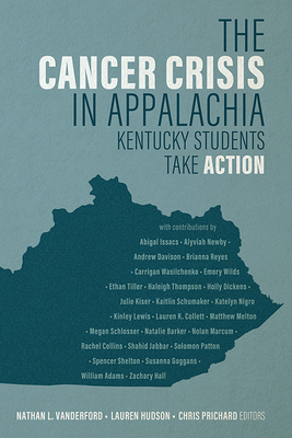 Cover for The Cancer Crisis in Appalachia