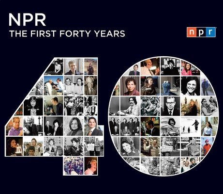 NPR: The First Forty Years Cover Image