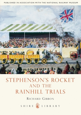 Stephenson's Rocket and the Rainhill Trials Cover