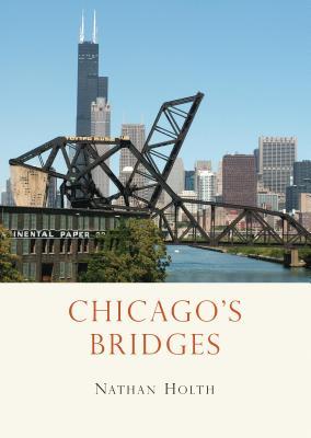 Chicago's Bridges Cover Image