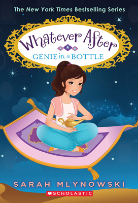 Genie in a Bottle (Whatever After #9) Cover Image
