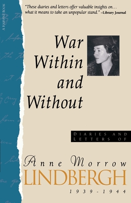 War Within & Without: Diaries And Letters Of Anne Morrow Lindbergh, 1939-1944 Cover Image