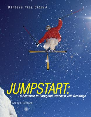 Jumpstart: A Sentence-To-Paragraph Worktext with Readings Cover Image