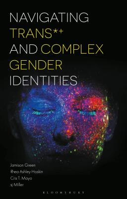 Navigating Trans and Complex Gender Identities Cover Image