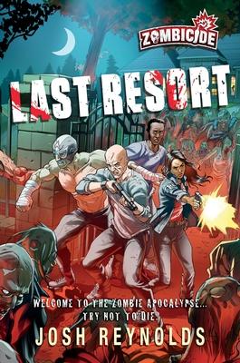 Last Resort: A Zombicide Novel Cover Image