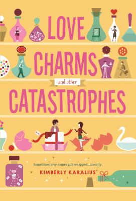 Love Charms and Other Catastrophes Cover