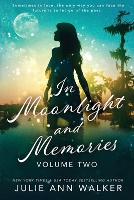 In Moonlight and Memories: Volume Two Cover Image