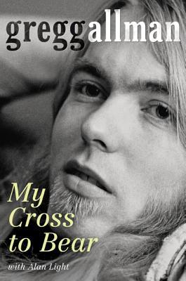 My Cross to BearAllman, Gregg