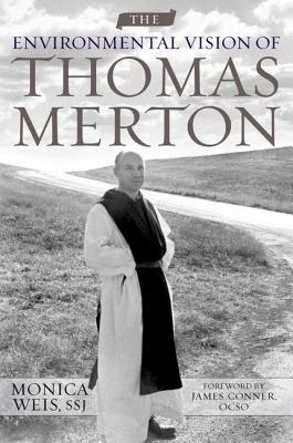 The Environmental Vision of Thomas Merton Cover