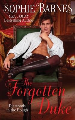 Cover for The Forgotten Duke (Diamonds in the Rough #5)