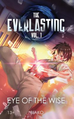 The Everlasting: Eye of the Wise: An Original English Light Novel Cover Image