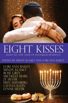 Eight Kisses: Eight All-New Tales of Hanukkah Romance Cover Image
