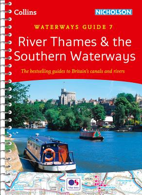 River Thames and Southern Waterways No. 7 (Collins Nicholson Waterways Guides) Cover Image