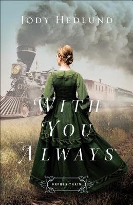With You Always (Orphan Train #1) Cover Image