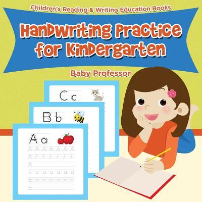 Handwriting Practice for Kindergarten: Children's Reading & Writing Education Books Cover Image