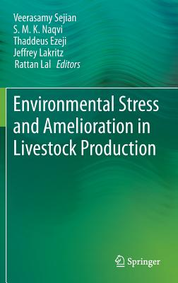 Environmental Stress and Amelioration in Livestock Production Cover Image