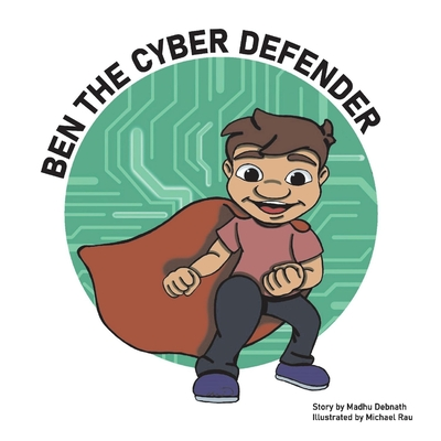 Ben the Cyber Defender Cover Image