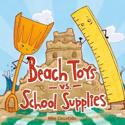 Beach Toys vs. School Supplies Cover Image