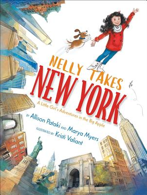 Nelly Takes New York: A Little Girl's Adventures in the Big Apple (Big City Adventures) Cover Image