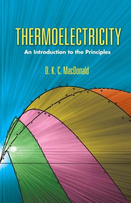 Thermoelectricity: An Introduction to the Principles (Dover Books on Physics) Cover Image