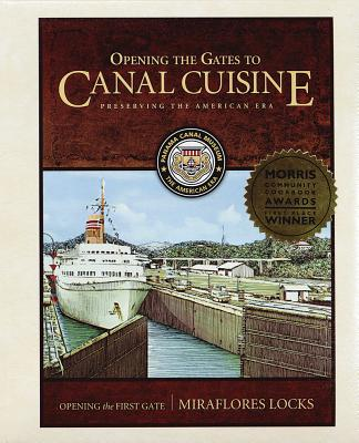 Opening the Gates to Canal Cuisine: Preserving the American Era Cover Image