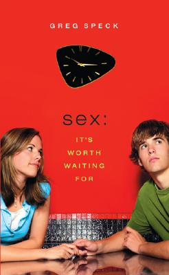 Sex: It's Worth Waiting For Cover Image
