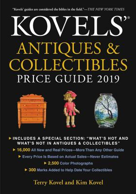 Kovels' Antiques and Collectibles Price Guide 2019 Cover Image