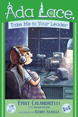 Ada Lace, Take Me to Your Leader (An Ada Lace Adventure #3) Cover Image