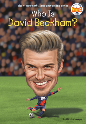 Who Is David Beckham? (Who Was?) Cover Image