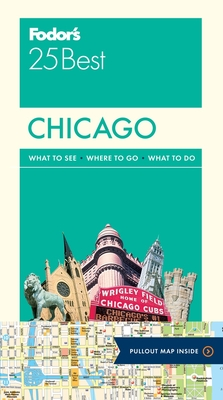 Fodor's Chicago 25 Best (Full-Color Travel Guide #9) Cover Image