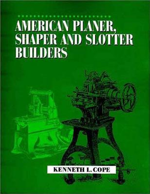 American Planer, Shaper and Slotter Builders Cover Image