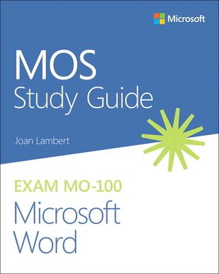 Mos Study Guide for Microsoft Word Exam Mo-100 Cover Image