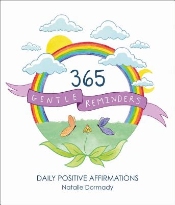 365 Gentle Reminders: Daily Positive Affirmations Cover Image