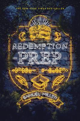 Book cover: Redemption Prep by Samuel Miller