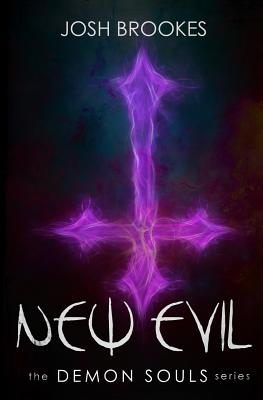 New Evil: The Demon Souls Series Cover Image