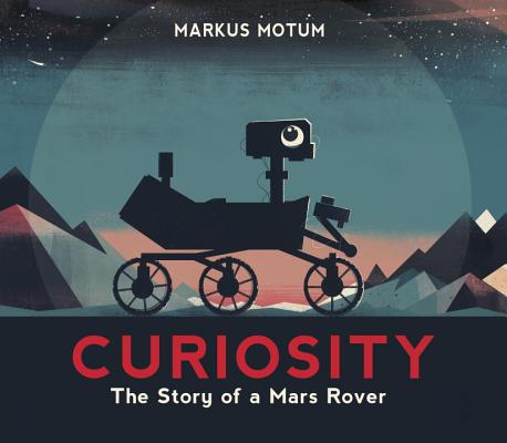 Curiosity: The Story of a Mars Rover Cover Image